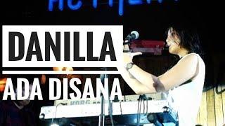 [HD] DANILLA - ADA DISANA | LIVE From AUTHENTICITY - JAMBI