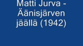 Matti Jurva - Äänisjärven jäällä (1942)