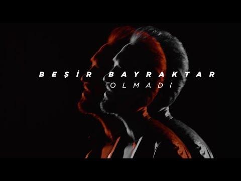 Beşir Bayraktar - Olmadı (Teaser)