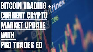 LIVE: Bitcoin, Ethereum, Ripple XRP Technical Analysis & Market Update #6 with PRO Trader ED