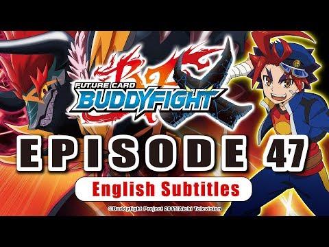 [Sub][Episode 47] Future Card Buddyfight X Animation