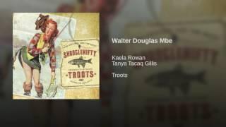 Play Walter Douglas Mbe