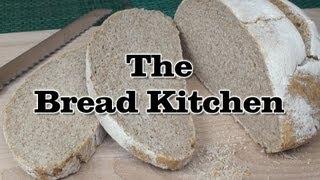 Sourdough Bread Recipe In The Bread Kitchen