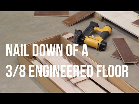 How to Nail Down an Engineered Wood Floor- ReallyCheapFloors.com Install Series