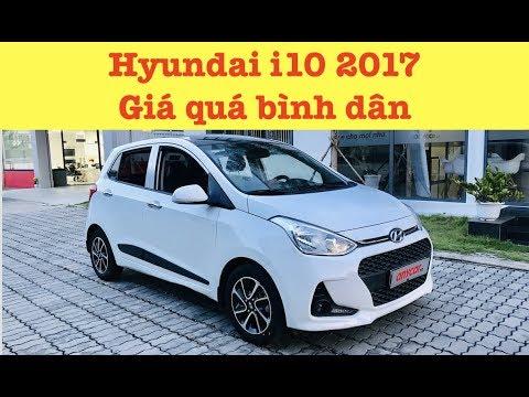 Giá quá Bình dân: Hyundai i10 1.2 AT 2017 | XE CŨ SÀI GÒN