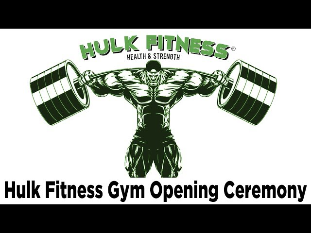 Grand opening ceremony of Hulk Fitness
