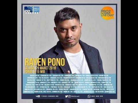 Rayen Pono - Morning Live Chat Pro2 FM RRI Jakarta (Live Video Corner RRI) Reupload