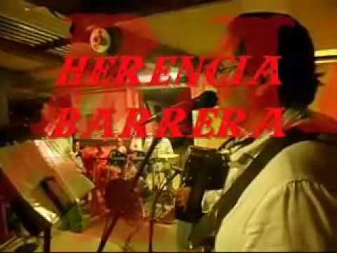 HERENCIA  BARRERA    .  .  .  .  . Mañanitas