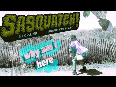 the most underrated music festival.... SASQUATCH 2018 vlog
