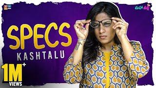Specs Kashtalu || Mahathalli