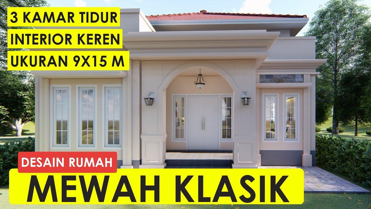 Permalink to √ Top 18+ Contoh Istimewa Desain Rumah Mewah Klasik 9×15