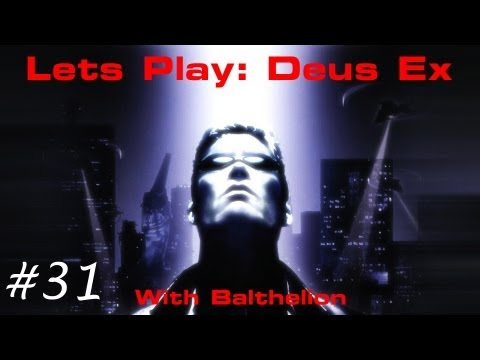 Lets Play Deus Ex - Episode 31: Intruder On Deck!