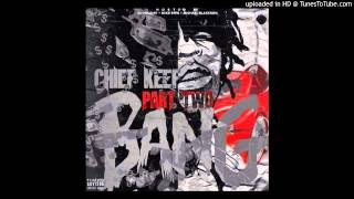 Chief Keef - 2 Much (Bang Part 2)