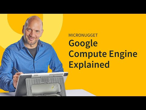 MicroNugget: What is Google Compute Engine?