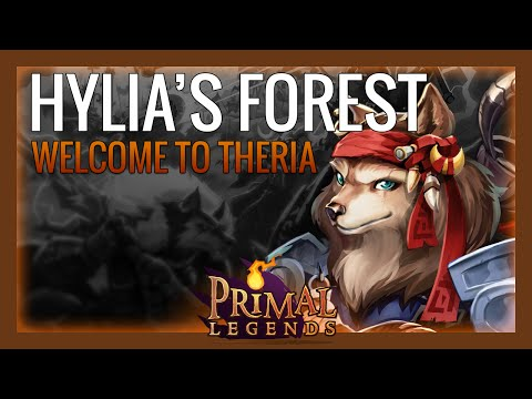 Primal Legends - Welcome to Theria – Hylia's Forest
