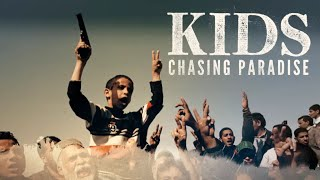 Kids: Chasing Paradise - Official Trailer - Summer 2019