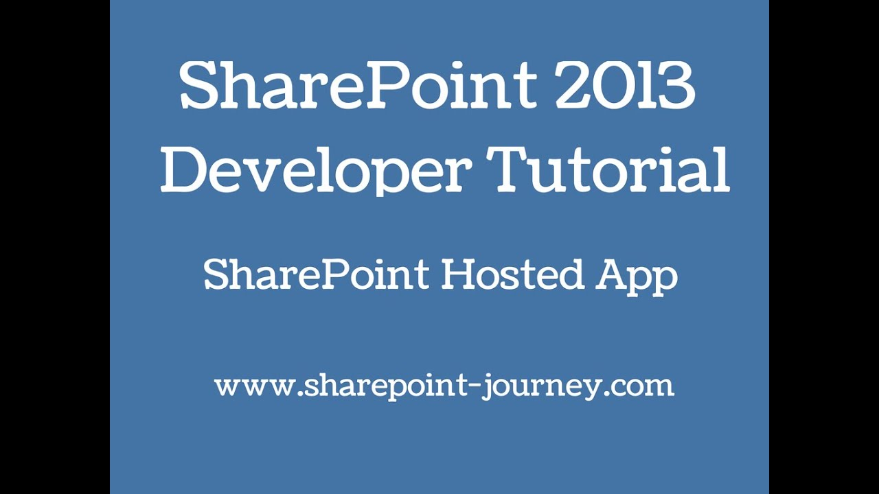 SharePoint 2013: SharePoint Apps development | SharePoint-Journey.com