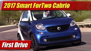 2017 Smart ForTwo Cabrio: First Drive