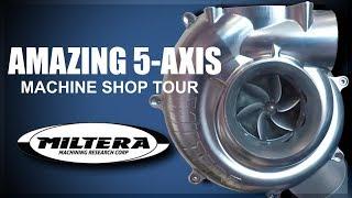 AMAZING 5 Axis Machine Shop: Miltera!