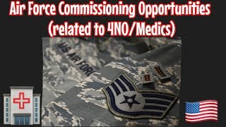 Air Force Medic (4N0) Commissioning Opportunities