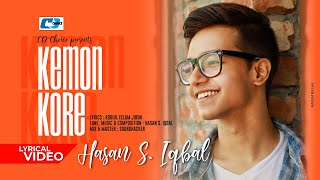 Kemon Kore | কেমন করে | Hasan S Iqbal | Jibon | Official Lyrical Video | Bangla New Song 2020