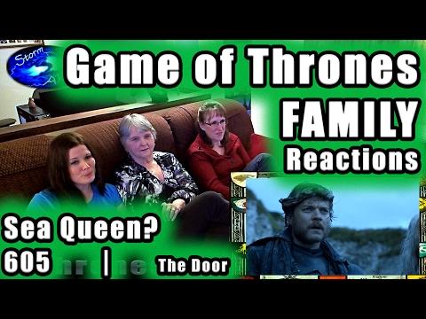Game of Thrones FAMILY Reactions SEA QUEEN | 605 The Door