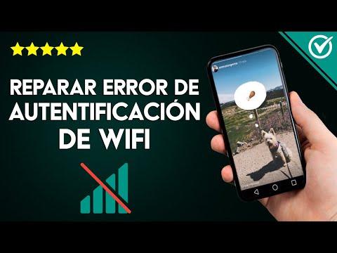 Cómo Solucionar y Reparar el Error de Autentificación de WiFi ¿Por qué no me deja Conectarme?