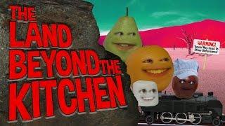 Annoying Orange - The Land Beyond the Kitchen