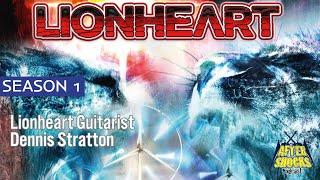Overcoming The Iron Maiden Legacy – Lionheart / ex-Iron Maiden Guitarist Dennis Stratton