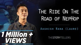 vuclip The Storytellers: The Ride On The Road of NepHop - Mr. Aashish Rana ( Laure )