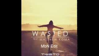 Tiesto feat Matthew Koma & EDM - This Wasted (MbN Edit)