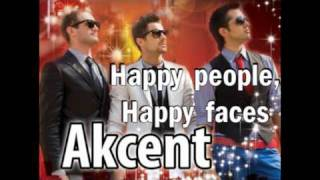 AKCENT - Happy People, Happy Faces (NEW Single 2009 Offcial Radio Version)