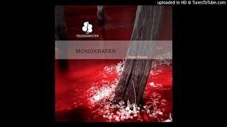 Mondkrater - Zenit (Original Mix) [Traumwelten]