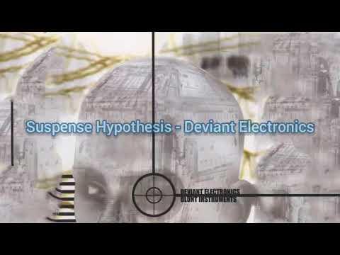 Deviant Electronics - Suspense Hypothesis - Blunt Instrument