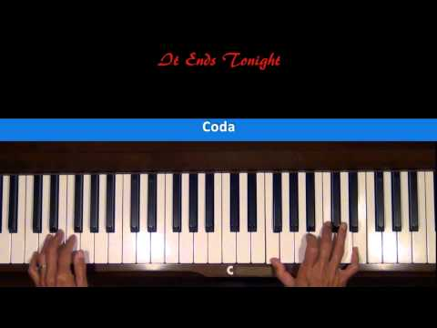 It Ends Tonight Piano Tutorial Last Part