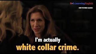 Học tiếng Anh qua phim ảnh: White Collar Crime - Phim Equity (VOA)