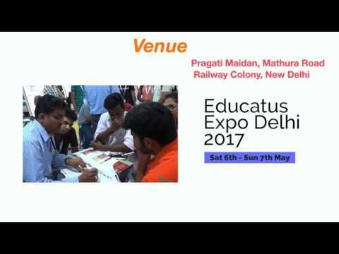New Delhi,Educatus Expo Delhi 2017,Sat 6th   Sun 7th May
