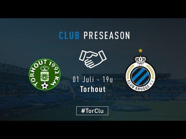 TORHOUT - CLUB BRUGGE   Matchverslag   Oefenwedstrijd    2017-2018