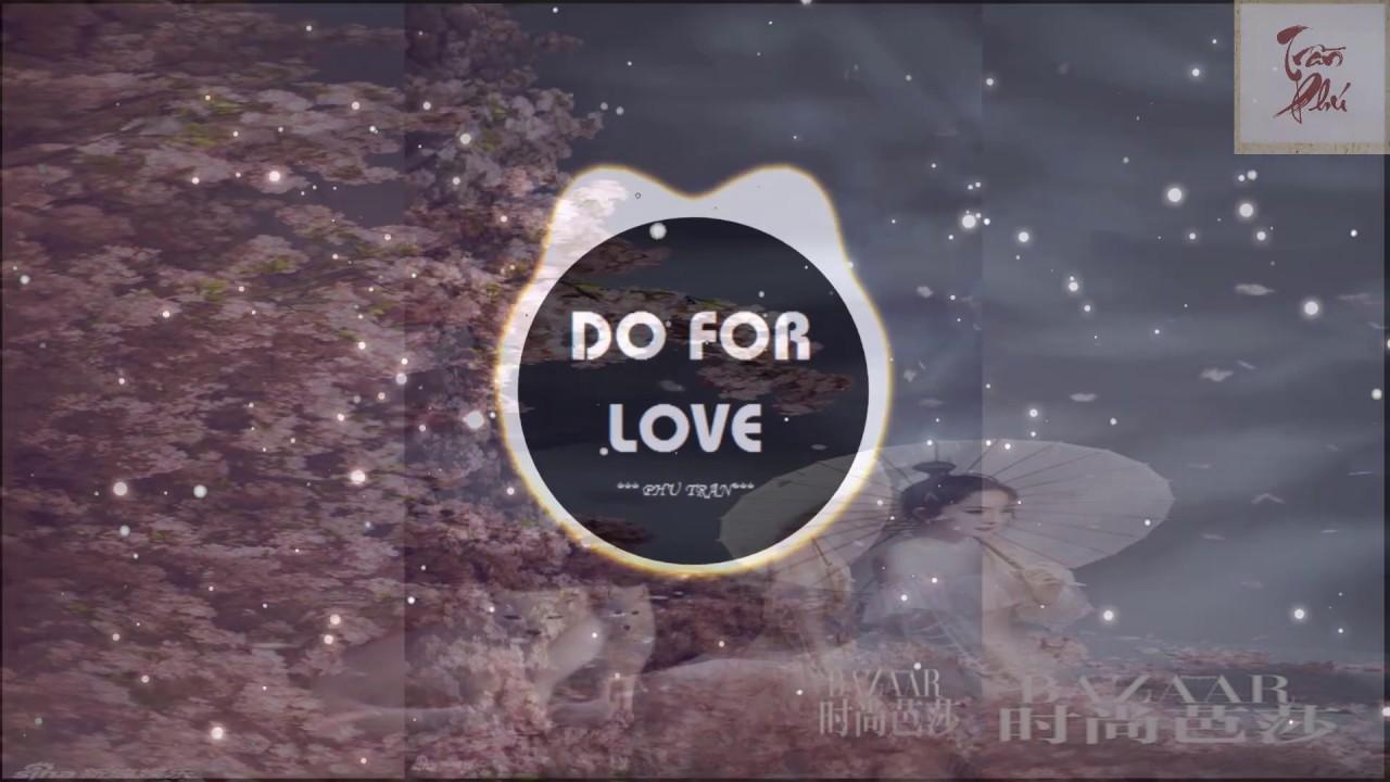 DO FOR LOVE – B RAY X AMEE | Nhạc EDM Tik Tok Gây Nghiện Hay Nhất 2020