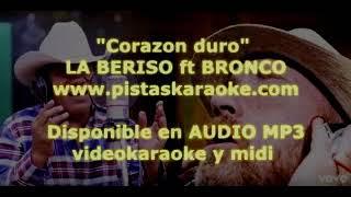 """La Beriso ft Bronco """"Corazon duro"""" DEMO PISTA KARAOKE"""