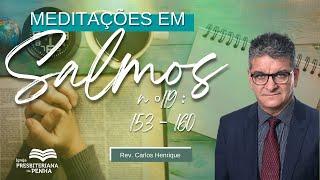 Culto da Manhã com #libras | Rev. Carlos Henrique - Salmo 119 : 153 -160