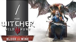 Blood and Wine Witcher 3 - Part 1 - Toussaint - Let's Play - Gameplay Walkthrough