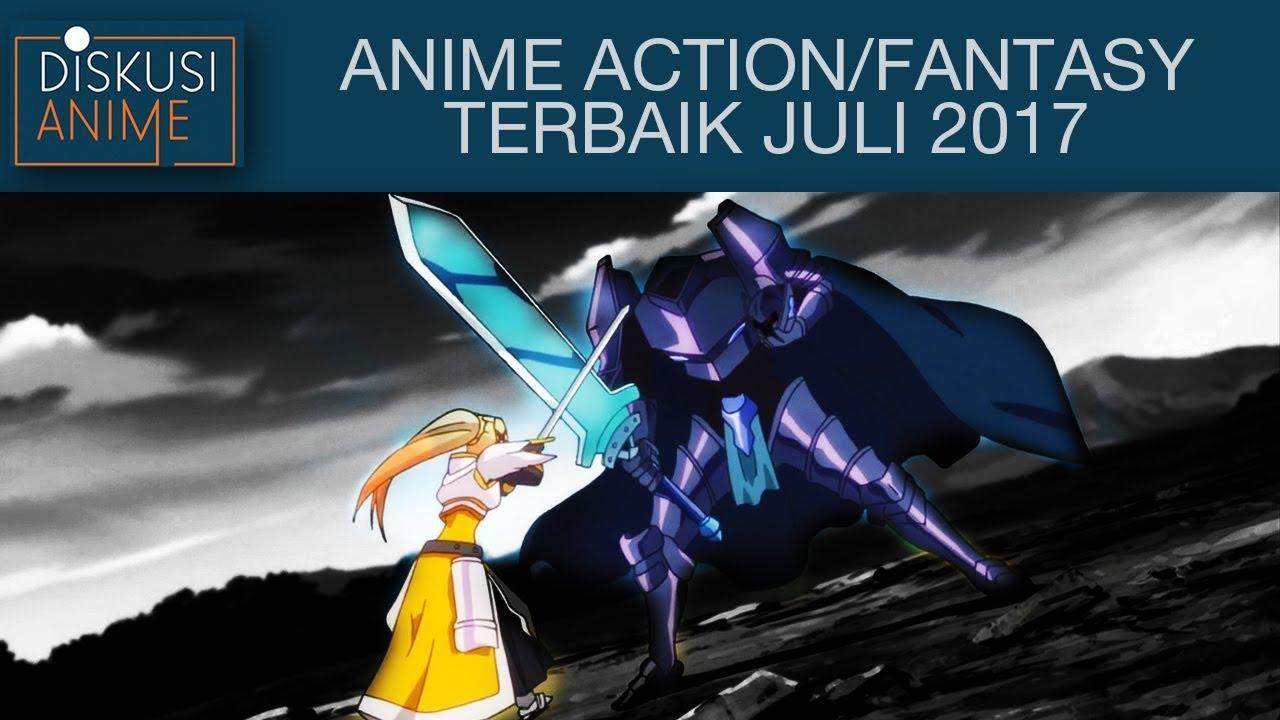 5 Anime Action Fantasy Terbaik Juli 2017