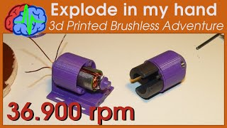 3D Printing DIY Brushless Motor 36900rpm and ... explode in my hand