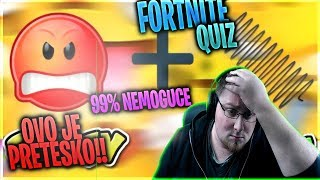 BECAUSE OF THIS FORTNITE QUIZA I HAVE GONE MAD!! (99% IMPOSSIBLE)