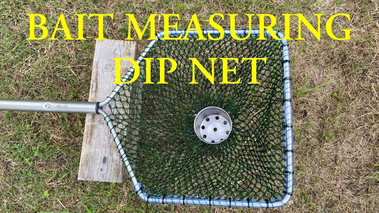 BAIT MEASURING DIP NET