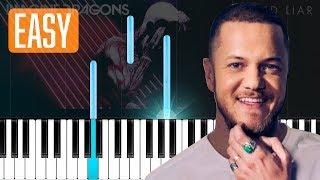 Imagine Dragons - Bad Liar 100% EASY PIANO TUTORIAL