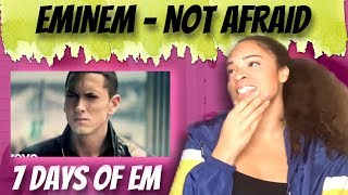 Eminem - Not Afraid (Reaction) | 7 DAYS OF EM