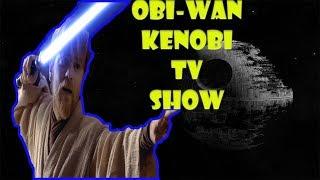 Star Wars Obi-wan Kenobi TV Show coming to Disney plus?
