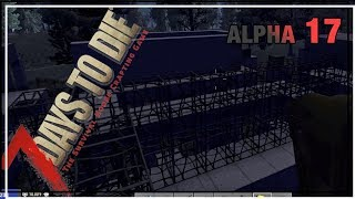 ★ Tons of concrete - Ep 82 - 7 Days to Die alpha 17.2 solo - single player let's play
